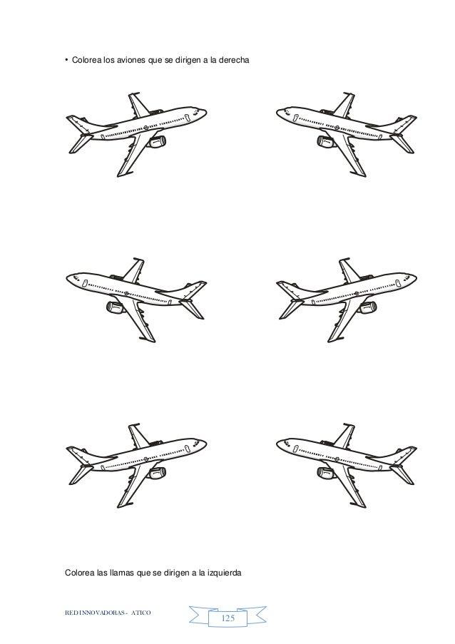RED INNOVADORAS - ATICO 125 • Colorea los aviones que se dirigen a la derecha Colorea las llamas que se dirigen a la izqui...