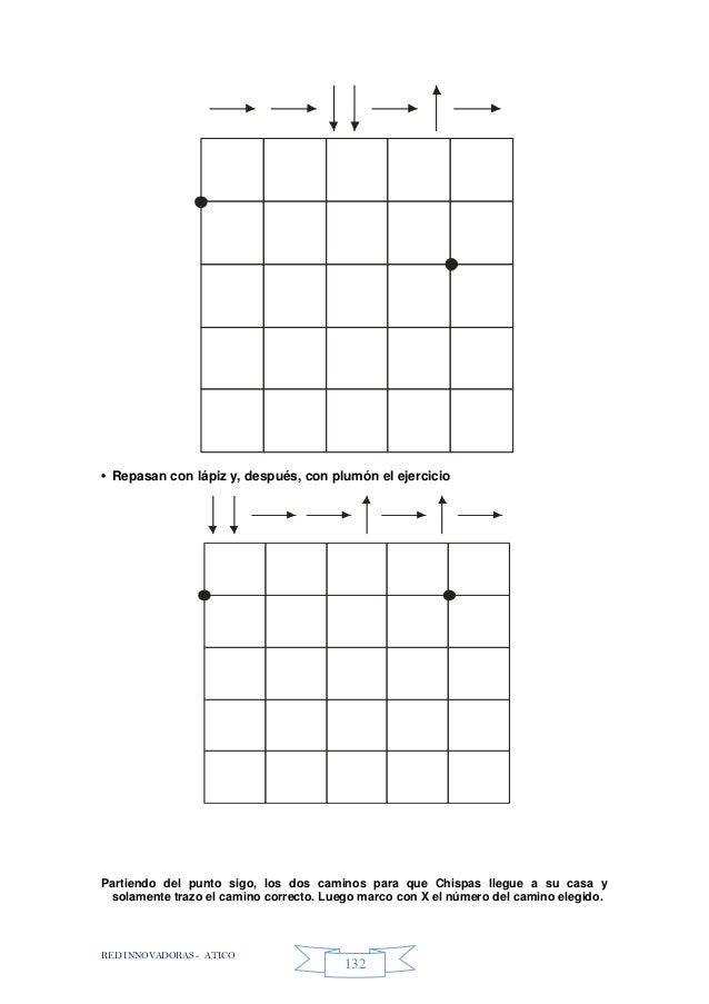 RED INNOVADORAS - ATICO 132 • Repasan con lápiz y, después, con plumón el ejercicio Partiendo del punto sigo, los dos cami...