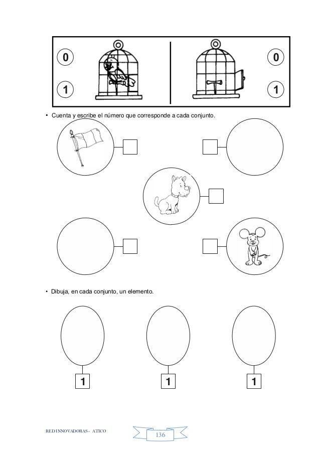 RED INNOVADORAS - ATICO 136 • Cuenta y escribe el número que corresponde a cada conjunto. • Dibuja, en cada conjunto, un e...