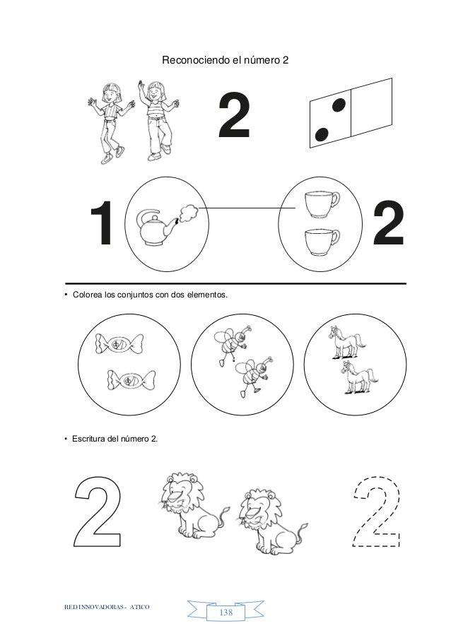 RED INNOVADORAS - ATICO 138 Reconociendo el número 2 • Colorea los conjuntos con dos elementos. • Escritura del número 2. ...