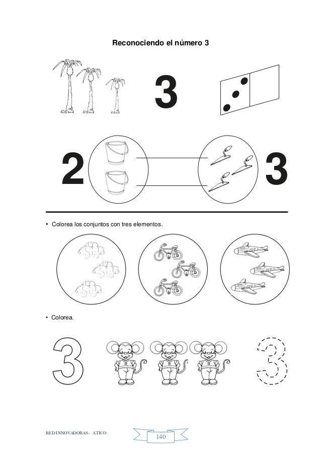RED INNOVADORAS - ATICO 140 Reconociendo el número 3 • Colorea los conjuntos con tres elementos. • Colorea. 3 32