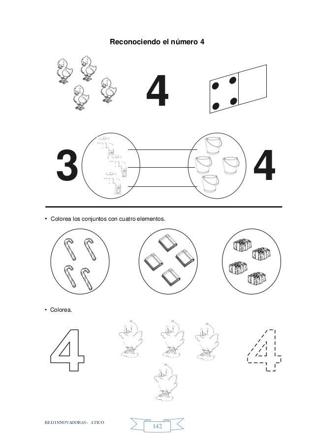 RED INNOVADORAS - ATICO 142 Reconociendo el número 4 • Colorea los conjuntos con cuatro elementos. • Colorea. 4 43