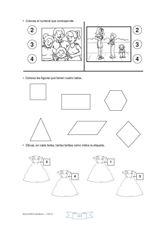 RED INNOVADORAS - ATICO 143 • Colorea el numeral que corresponde. • Colorea las figuras que tienen cuatro lados. • Dibuja,...