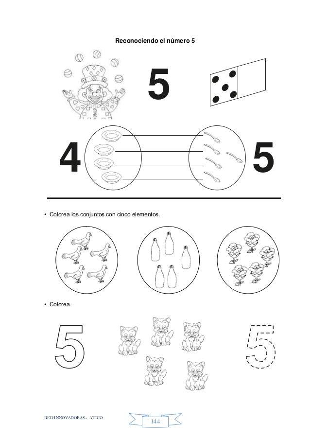 RED INNOVADORAS - ATICO 144 Reconociendo el número 5 • Colorea los conjuntos con cinco elementos. • Colorea. 5 54