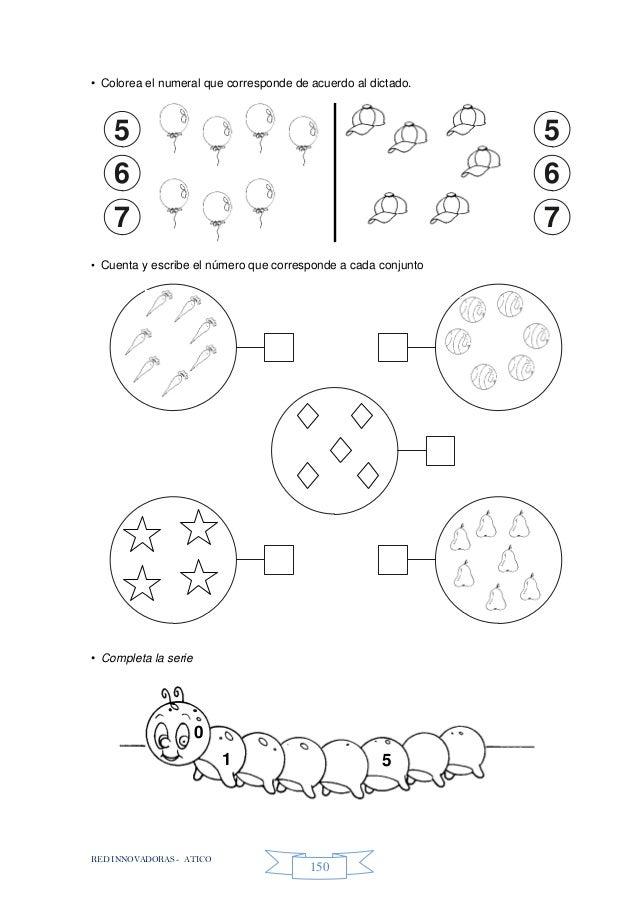 RED INNOVADORAS - ATICO 150 • Colorea el numeral que corresponde de acuerdo al dictado. • Cuenta y escribe el número que c...