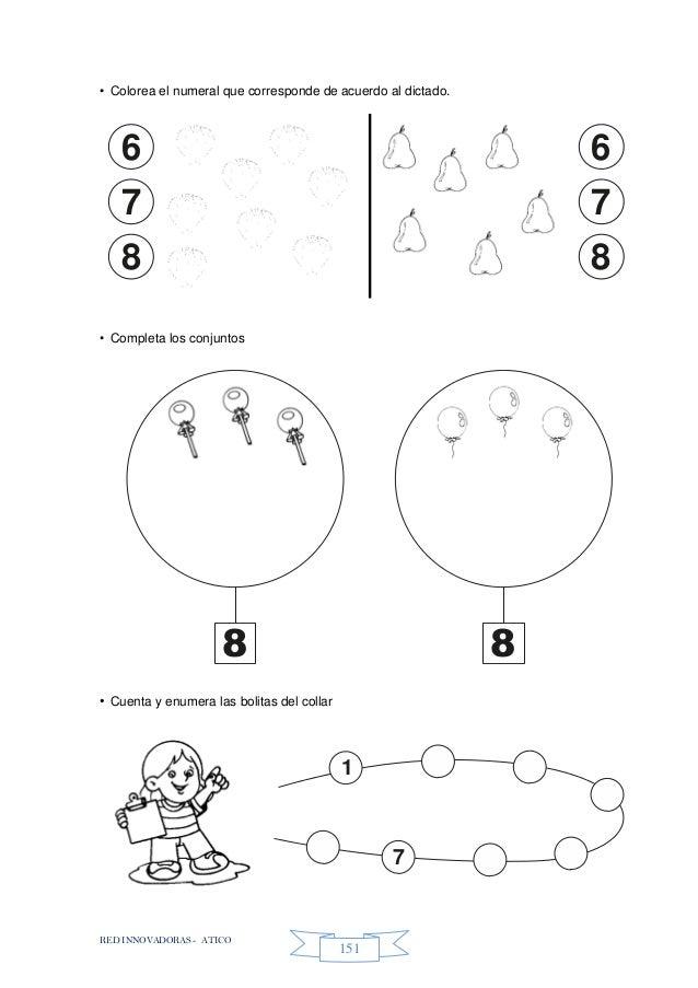 RED INNOVADORAS - ATICO 151 • Colorea el numeral que corresponde de acuerdo al dictado. • Completa los conjuntos • Cuenta ...