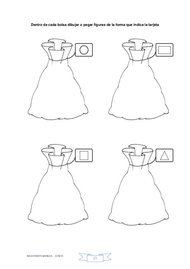 RED INNOVADORAS - ATICO 17 Dentro de cada bolsa dibujar o pegar figuras de la forma que indica la tarjeta