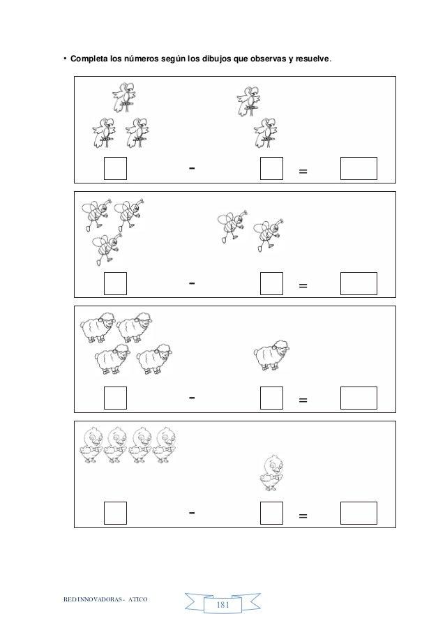 RED INNOVADORAS - ATICO 181 • Completa los números según los dibujos que observas y resuelve. - = - = - = - =