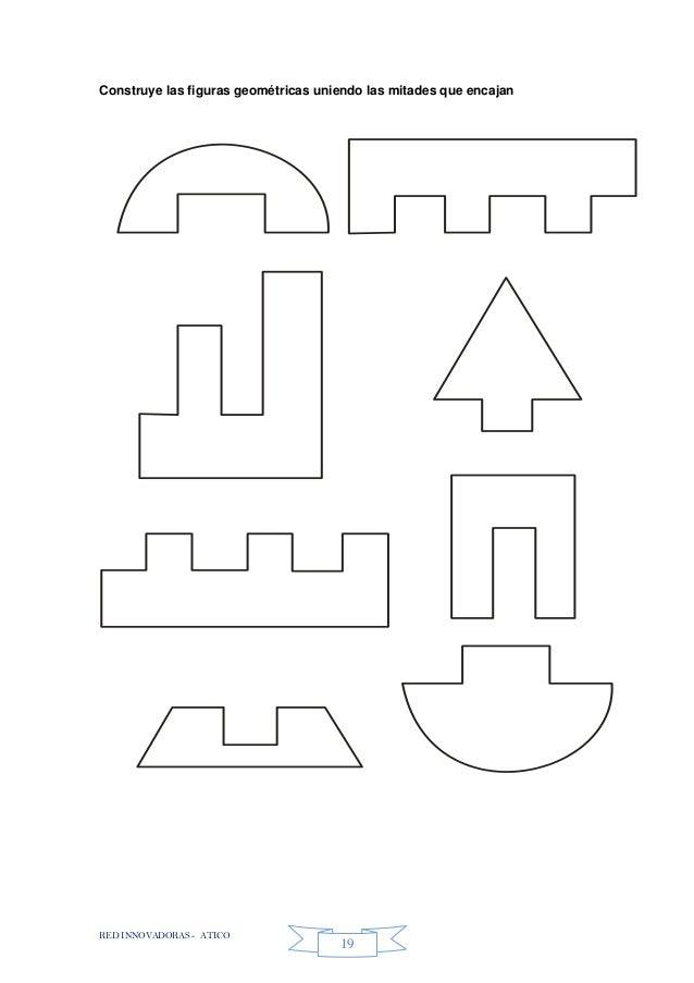 RED INNOVADORAS - ATICO 19 Construye las figuras geométricas uniendo las mitades que encajan