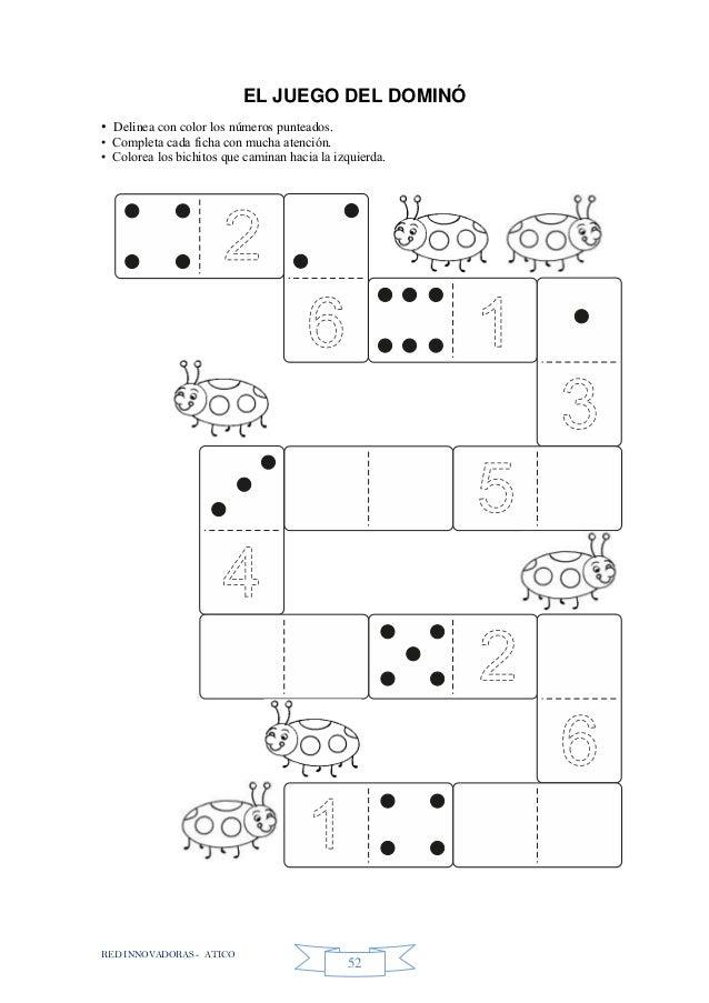 RED INNOVADORAS - ATICO 52 EL JUEGO DEL DOMINÓ • Delinea con color los números punteados. • Completa cada ficha con mucha ...