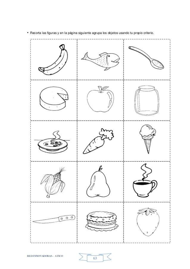 RED INNOVADORAS - ATICO 63 • Recorta las figuras y en la página siguiente agrupa los objetos usando tu propio criterio.