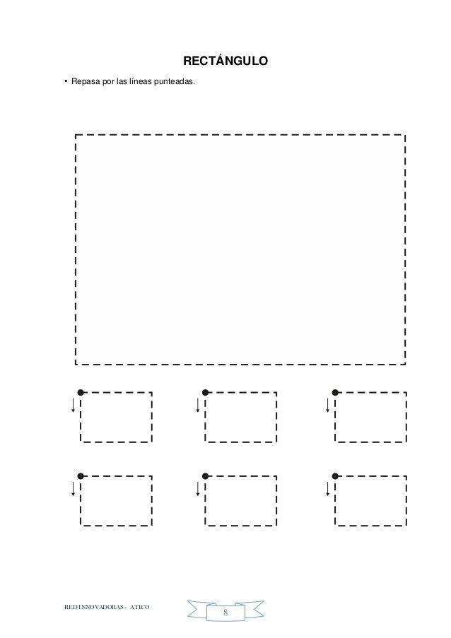 RED INNOVADORAS - ATICO 8 RECTÁNGULO • Repasa por las líneas punteadas.
