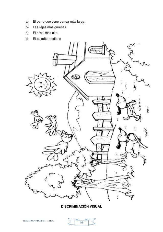 RED INNOVADORAS - ATICO 95 a) El perro que tiene correa más larga b) Las rejas más gruesas c) El árbol más alto d) El paja...