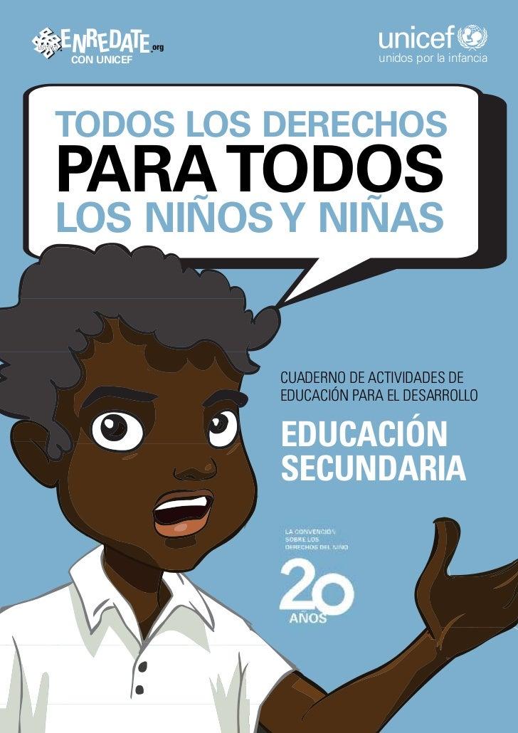 www   ENR EDATE     org       CON UNICEF                      unidos por la infancia  TODOS LOS DERECHOS  PARA TODOS  LOS ...