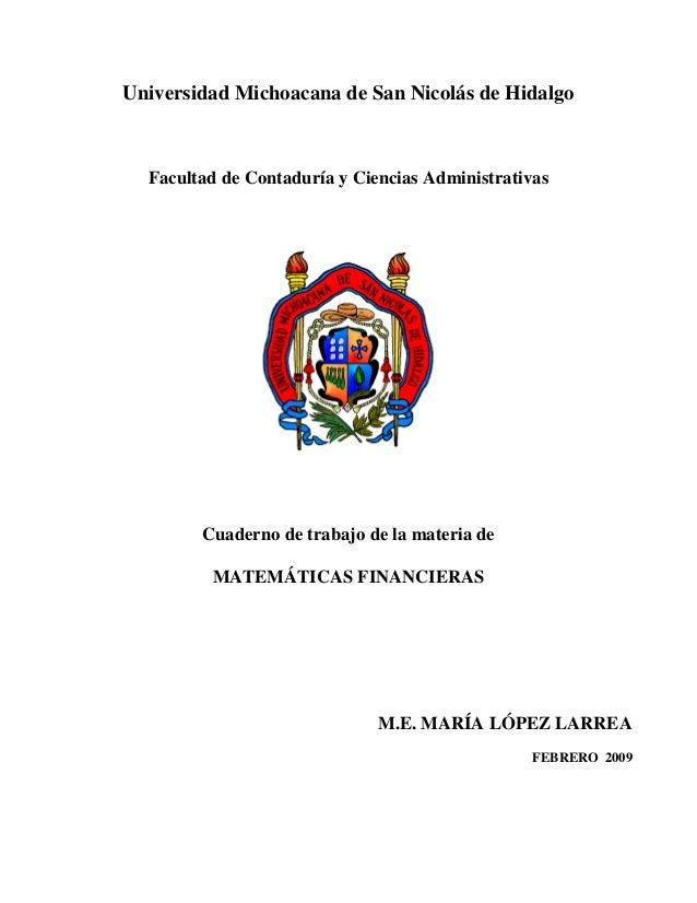 Universidad Michoacana de San Nicolás de Hidalgo  Facultad de Contaduría y Ciencias Administrativas        Cuaderno de tra...