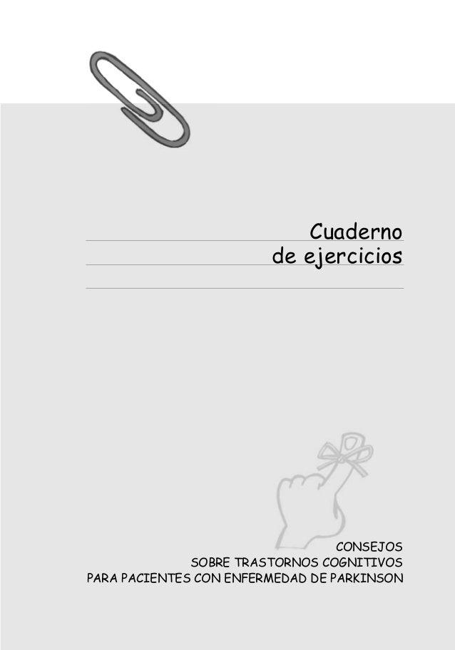 anexo_cognitivos_AF.qxp  12/11/2004  10:08  PÆgina 1  Cuaderno de ejercicios  CONSEJOS SOBRE TRASTORNOS COGNITIVOS PARA PA...