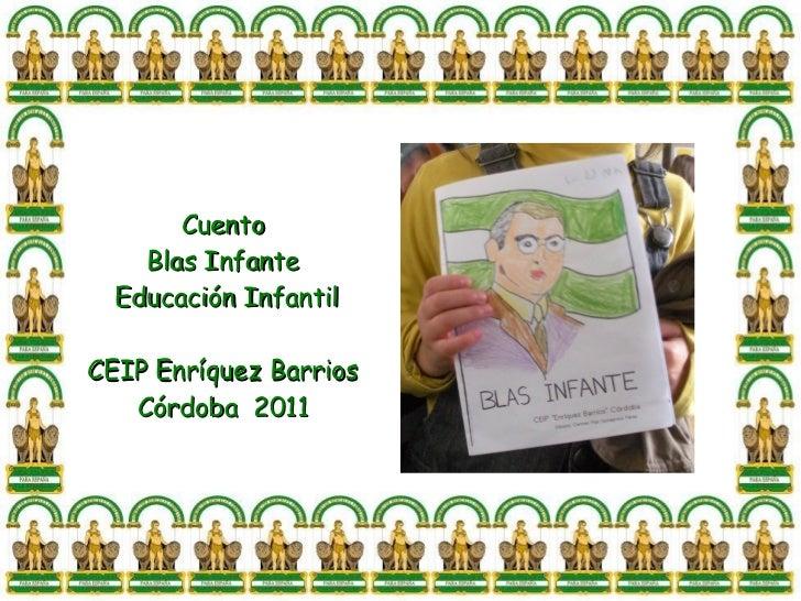 Cuento    Blas Infante  Educación InfantilCEIP Enríquez Barrios   Córdoba 2011