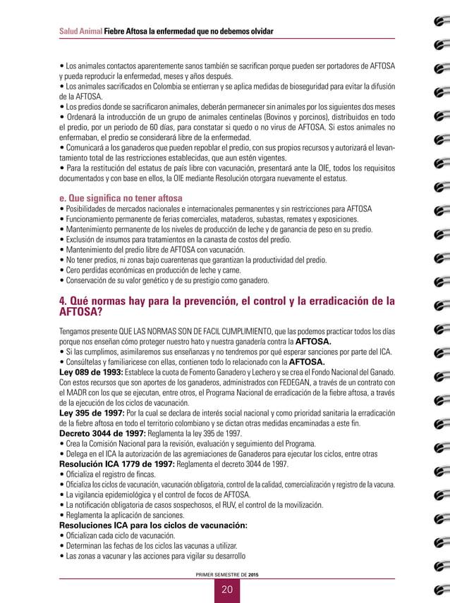 21 Salud Animal Fiebre Aftosa la enfermedad que no debemos olvidar CUADERNOS GANADEROS 12 5. Porque seguir vacunando contr...