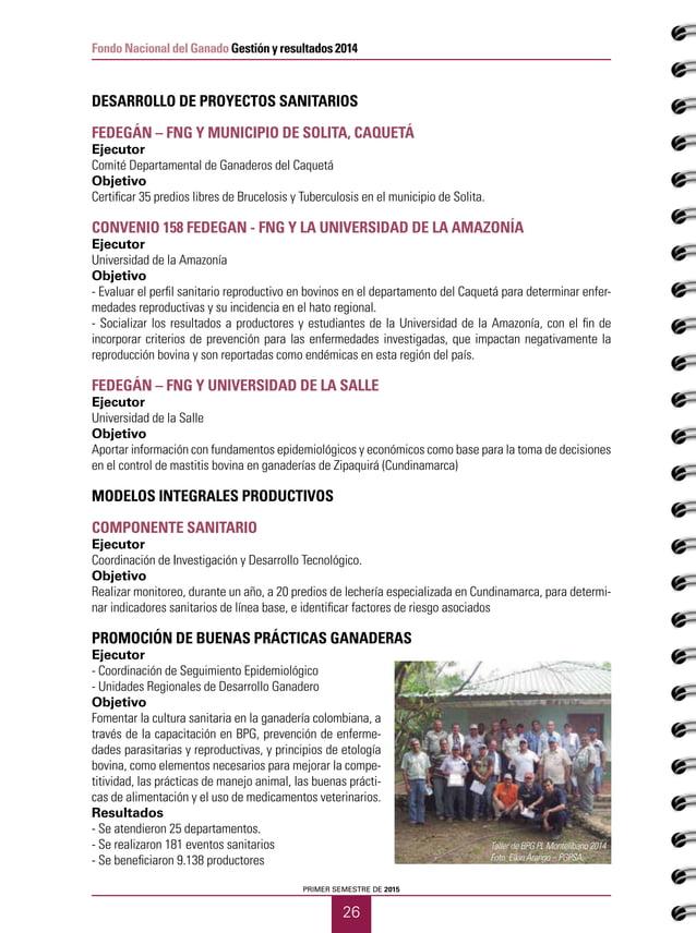 27 CUADERNOS GANADEROS 12 Fondo Nacional del Ganado Gestión y resultados 2014 PROMOCIÓN DEL BIENESTAR ANIMAL - Talleres de...