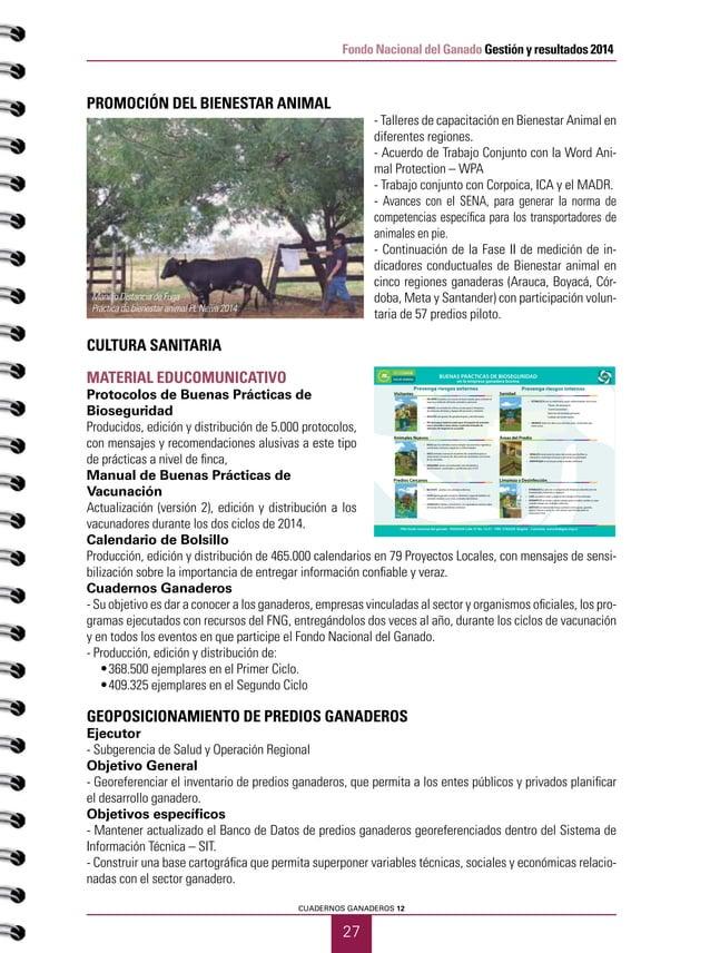 PRIMER SEMESTRE DE 2015 28 Fondo Nacional del Ganado Gestión y resultados 2014 Resultados - Adquisición de 100 nuevos equi...