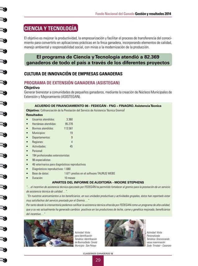 PRIMER SEMESTRE DE 2015 30 Fondo Nacional del Ganado Gestión y resultados 2014 CONVENIO SENA (PROPUESTA CONVOCATORIA SENA ...