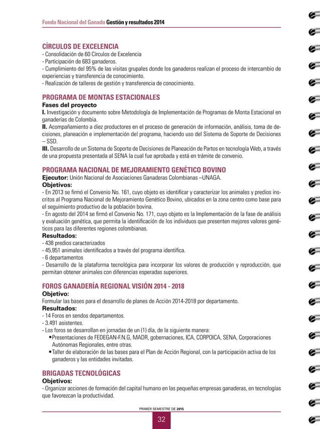 PRIMER SEMESTRE DE 2015 34 Fondo Nacional del Ganado Gestión y resultados 2014 GIRAS TÉCNICAS GANADERAS - Gira Técnica Nac...