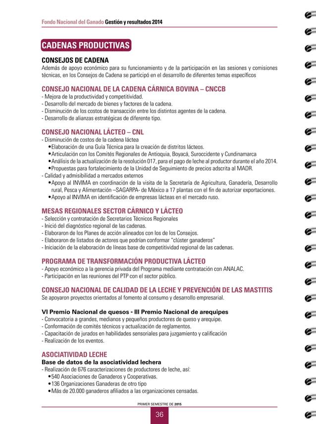 PRIMER SEMESTRE DE 2015 38 Fondo Nacional del Ganado Gestión y resultados 2014 ESTUDIOS ECONÓMICOS EMPRENDEGAN-MECEG - Es ...