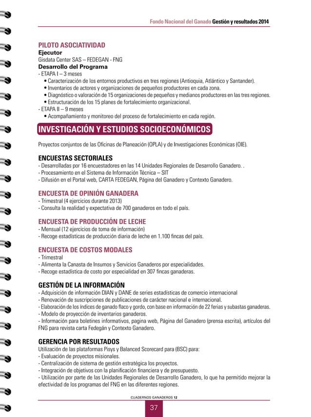 39 CUADERNOS GANADEROS 12 Fondo Nacional del Ganado Gestión y resultados 2014 ATENCIÓN A DAMNIFICADOS Y ACCIONES HUMANITAR...