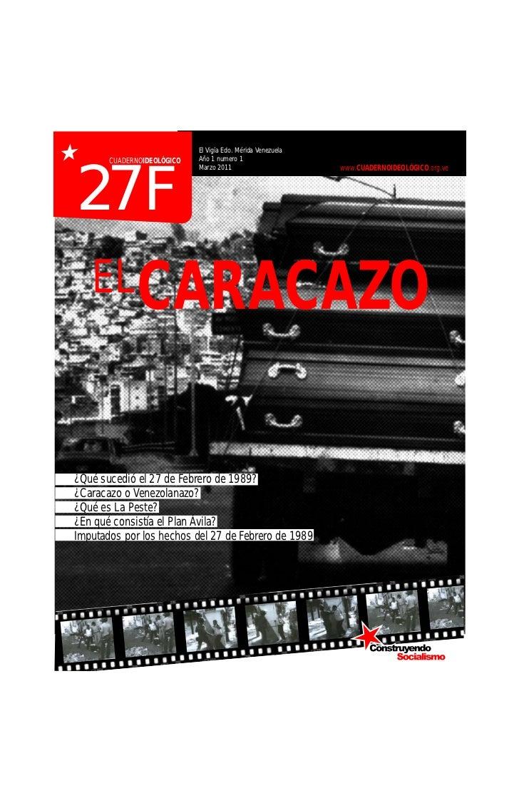 El Vigía Edo. Mérida Venezuela       CUADERNOIDEOLÓGICO   Año 1 numero 127F                            Marzo 2011         ...
