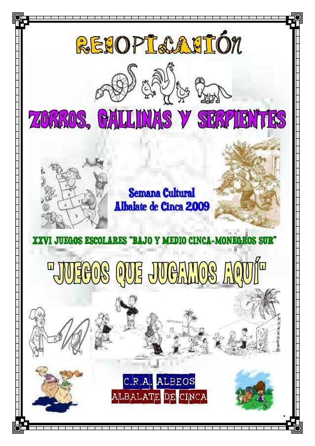 """Semana Cultural                  Albalate de Cinca 2009XXVI JUEGOS ESCOLARES """"BAJO Y MEDIO CINCA-MONEGROS SUR""""            ..."""