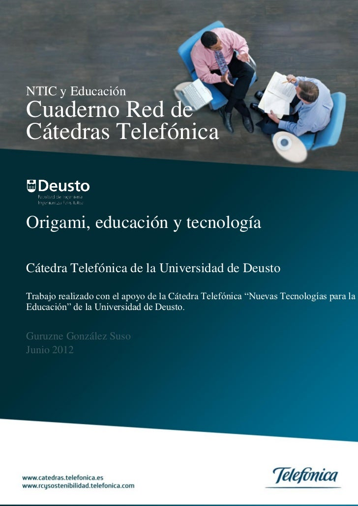 Cuaderno Red de Cátedras Telefónica  Origami, educación y tecnología                                          1NTIC y Educ...