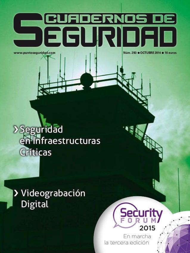 www.puntoseguridad.com Núm. 293 l octubre 2014 l 10 euros  › Seguridad  en Infraestructuras  Críticas  › Videograbación  D...