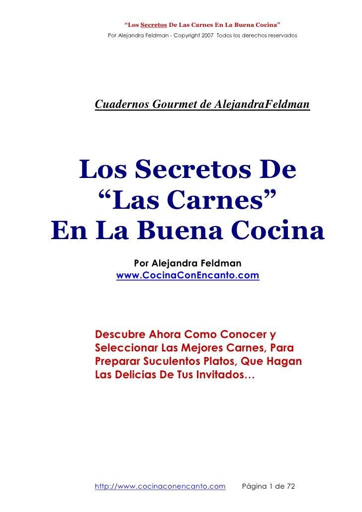 """""""Los Secretos De Las Carnes En La Buena Cocina""""     Por Alejandra Feldman - Copyright 2007 Todos los derechos reservados  ..."""