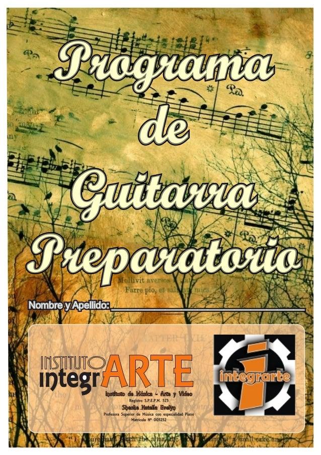 Programa de Guitarra Preparatorio Nombre y Apellido: ____________________________________