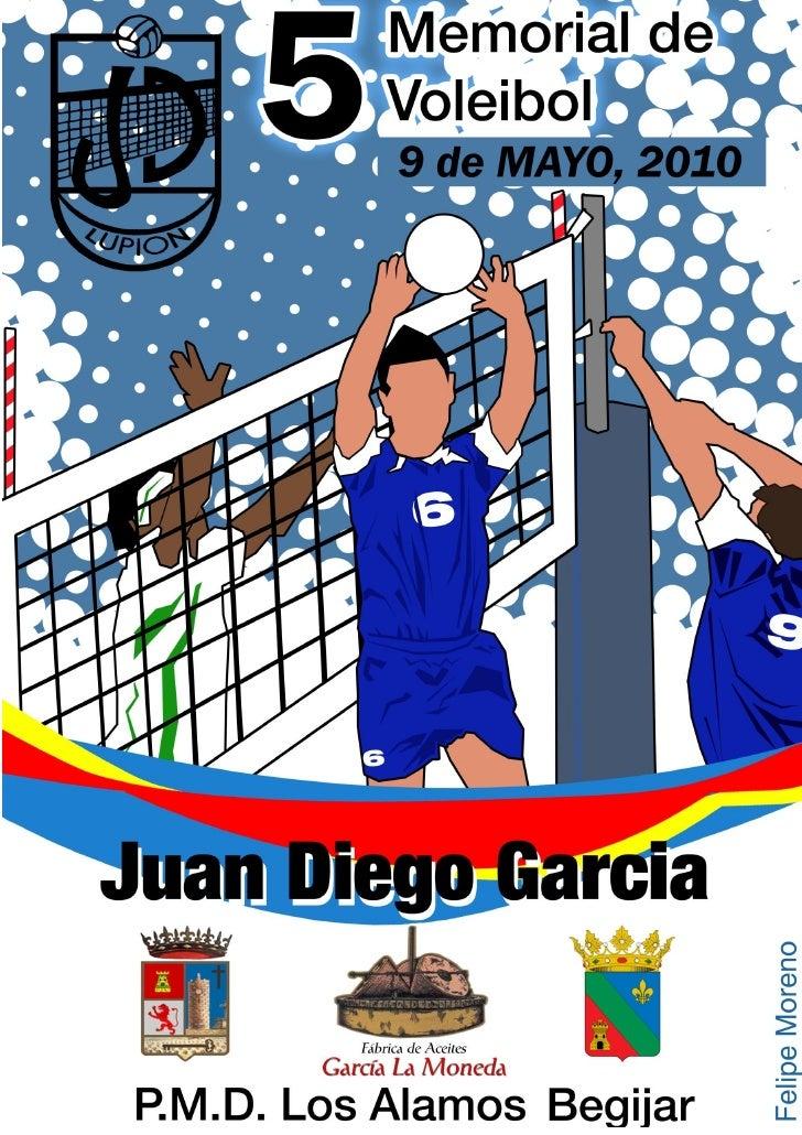 """5º MEMORIAL DE VOLEIBOL """"JUAN DIEGO GARCÍA"""" // 9 DE MAYO DE 2010                    RELACIÓN DE EQUIPOS PARTICIPANTES     ..."""