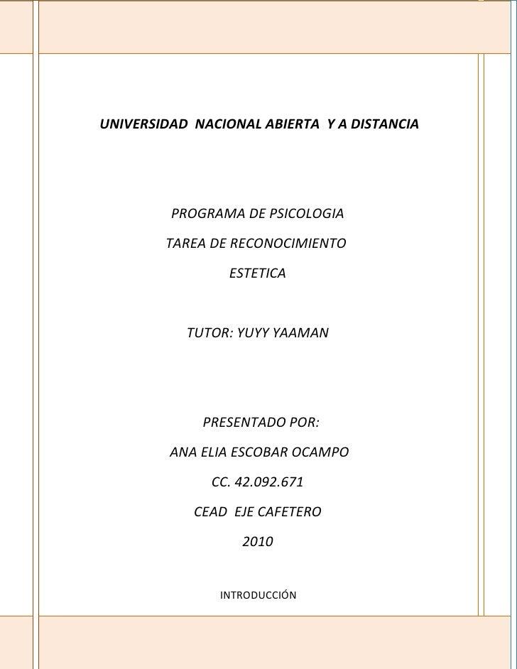 UNIVERSIDAD NACIONAL ABIERTA Y A DISTANCIA              PROGRAMA DE PSICOLOGIA         TAREA DE RECONOCIMIENTO            ...
