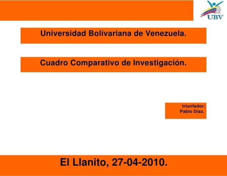 Universidad Bolivariana de Venezuela.   Cuadro Comparativo de Investigación.                                         triun...