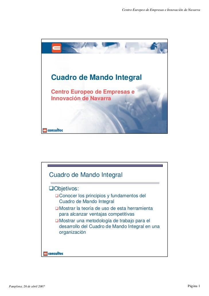 Centro Europeo de Empresas e Innovación de Navarra                             Cuadro de Mando Integral                   ...