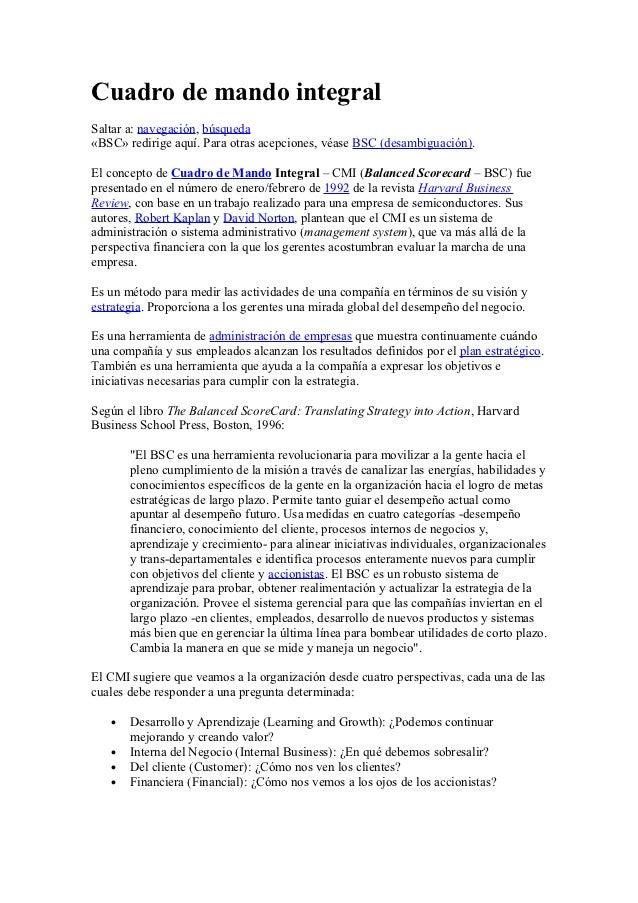 Cuadro de mando integralSaltar a: navegación, búsqueda«BSC» redirige aquí. Para otras acepciones, véase BSC (desambiguació...