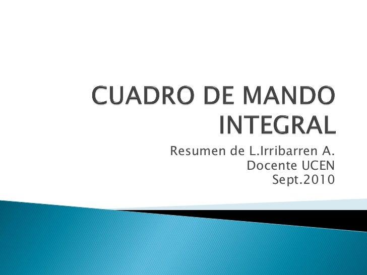 Resumen de L.Irribarren A.          Docente UCEN                Sept.2010