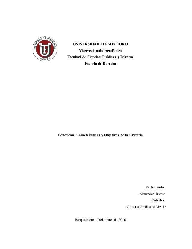 UNIVERSIDAD FERMIN TORO Vicerrectorado Académico Facultad de Ciencias Jurídicas y Políticas Escuela de Derecho Beneficios,...