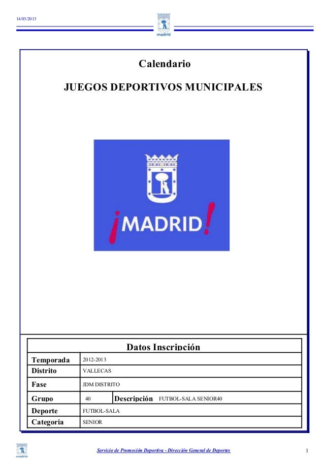 14/03/2013                                              Calendario                   JUEGOS DEPORTIVOS MUNICIPALES        ...