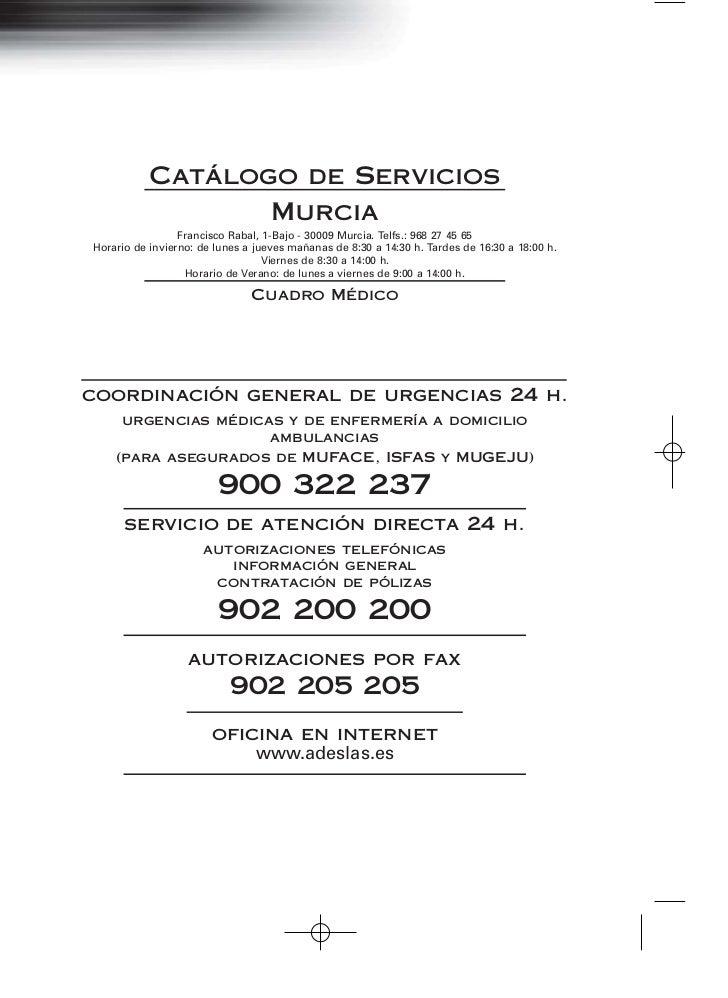 Catálogo de Servicios                  Murcia                 Francisco Rabal, 1-Bajo - 30009 Murcia. Telfs.: 968 27 45 65...
