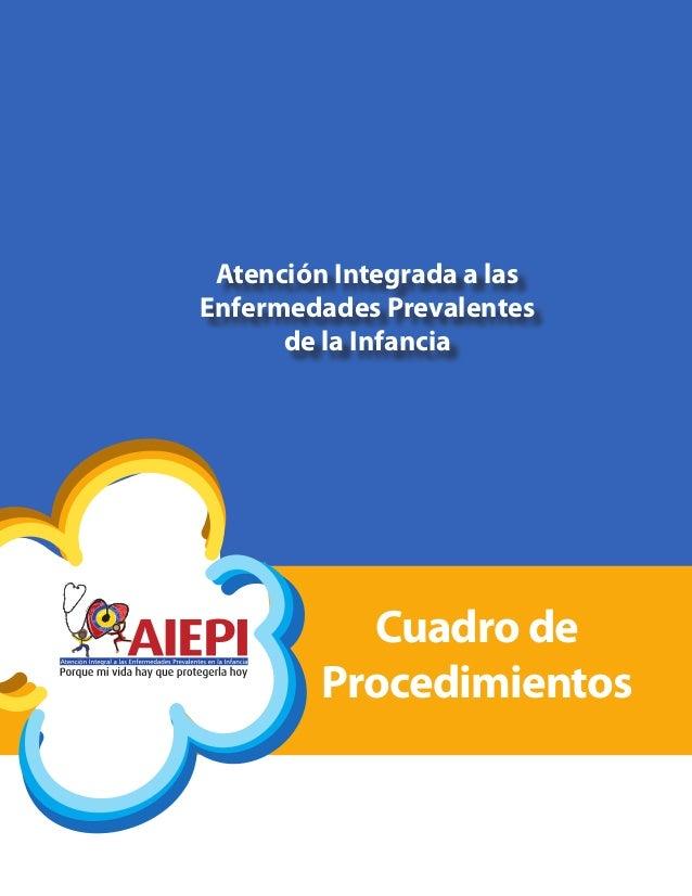 Cuadro de Procedimientos Atención Integrada a las Enfermedades Prevalentes de la Infancia
