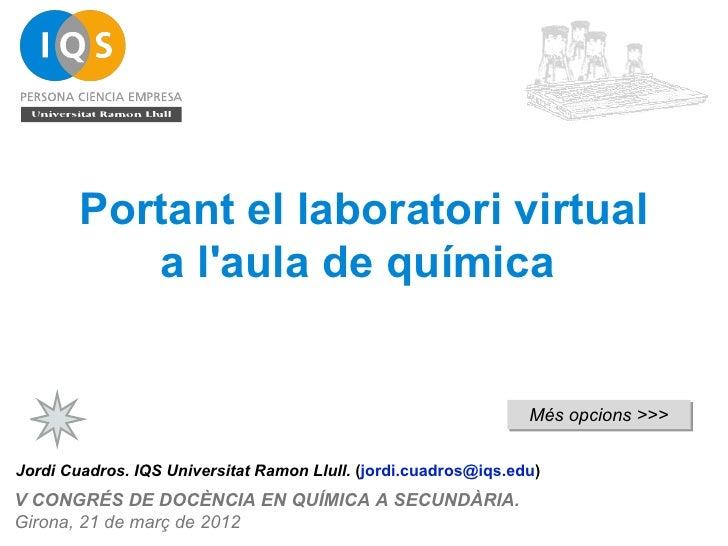 Portant el laboratori virtual           a laula de química                                                                ...