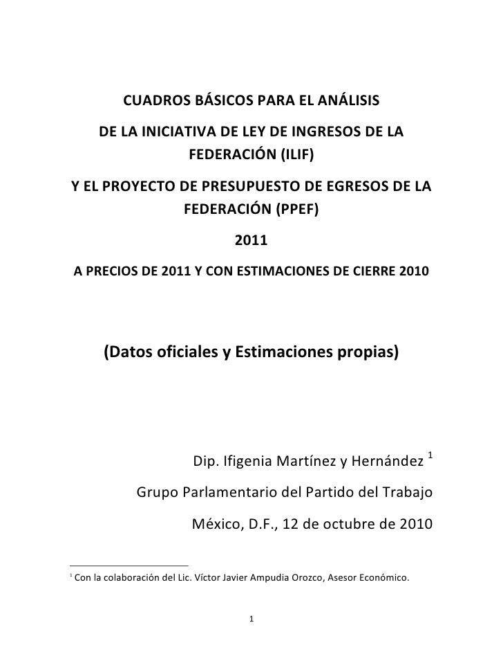 CUADROS BÁSICOS PARA EL ANÁLISIS          DE LA INICIATIVA DE LEY DE INGRESOS DE LA                       FEDERACIÓN (ILIF...