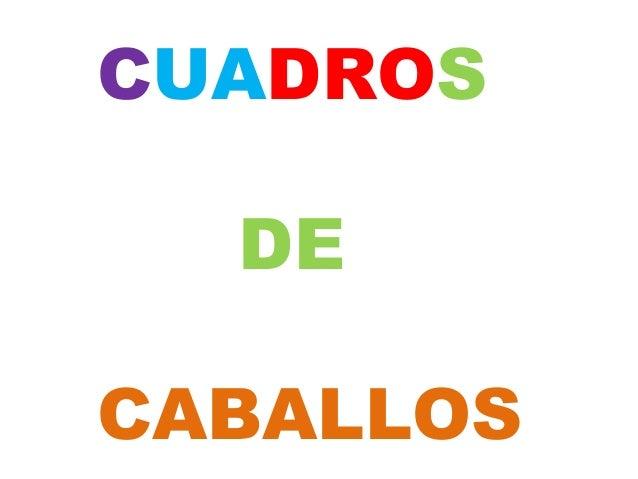 CUADROS  DECABALLOS