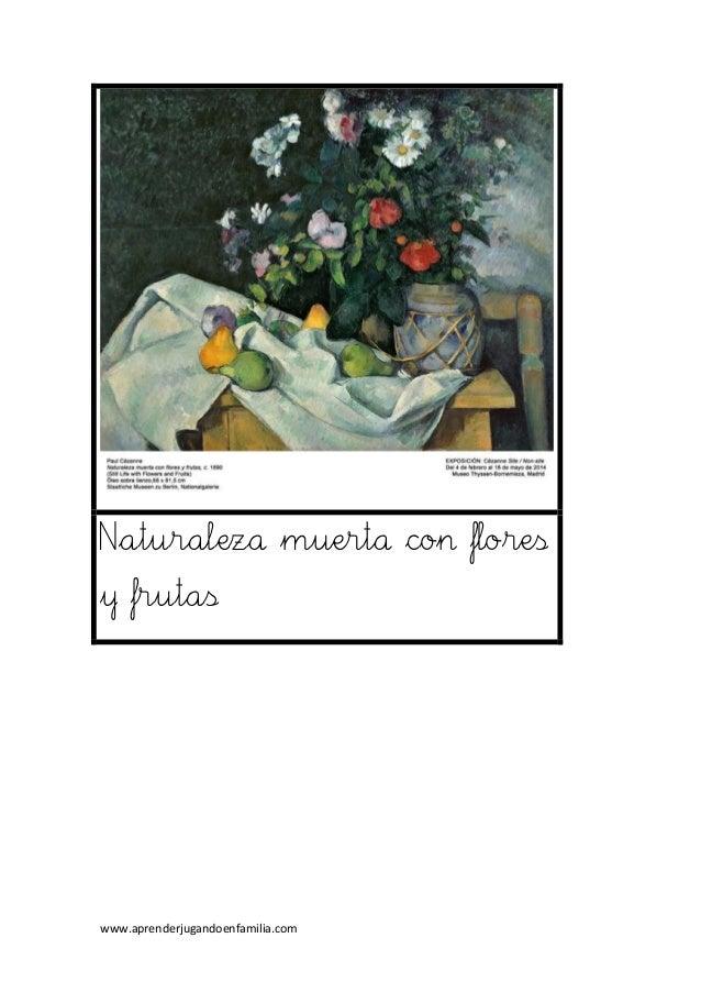 www.aprenderjugandoenfamilia.com Naturaleza muerta con flores y frutas
