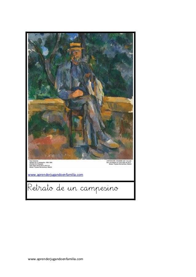 www.aprenderjugandoenfamilia.com www.aprenderjugandoenfamilia.com Retrato de un campesino