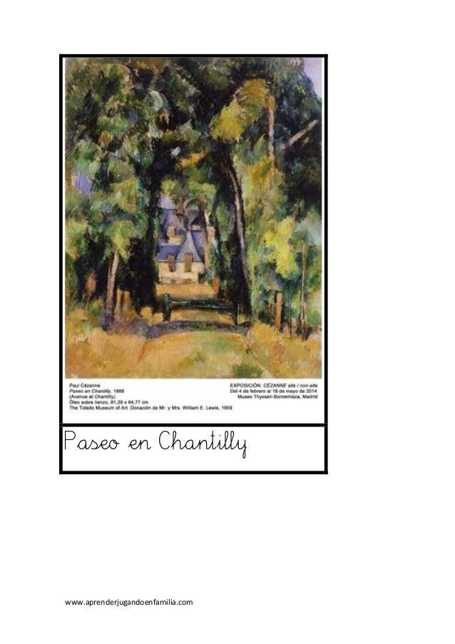 www.aprenderjugandoenfamilia.com Paseo en Chantilly